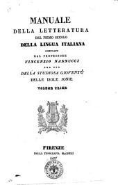 Manuale della letteratura del primo secolo della lingua italiana compilato [da] Vincenzio Nannucci: Volume 1