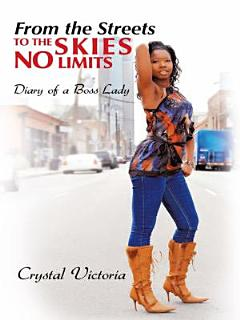 From the Streets to the Skies No Limits Book