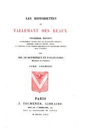 Les Historiettes de Tallemant Des Réaux: Volume1