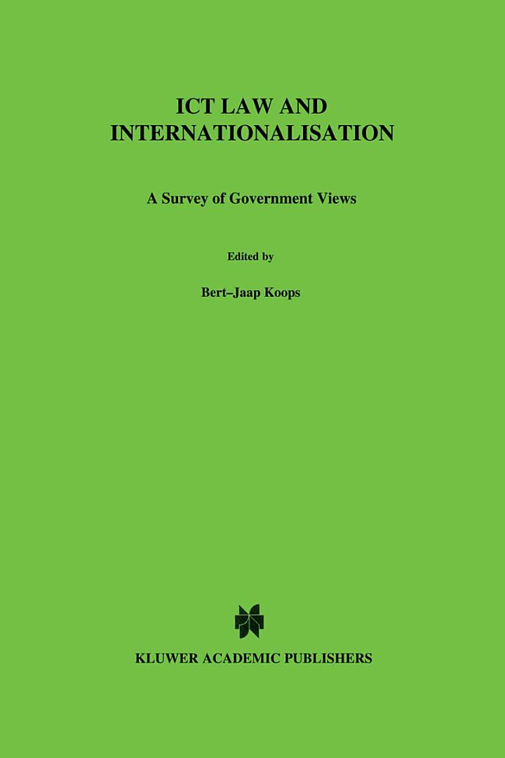 ICT Law and Internationalisation:A Survey of Government Views