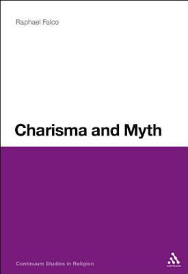 Charisma and Myth PDF