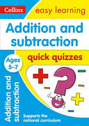 Addition and Subtraction Quick Quizzes Ages 5-7