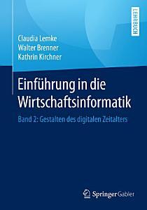 Einf  hrung in die Wirtschaftsinformatik PDF