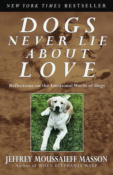 Download Dogs Never Lie about Love Book