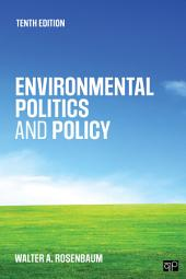 Environmental Politics and Policy: Edition 10