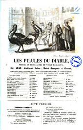 Les pilules du diable feerie en trois actes et vingt tableaux par MM. Ferdinand Laloue, Anicet Bourgeois et Laurent