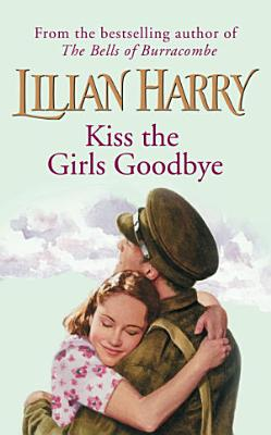 Kiss The Girls Goodbye PDF