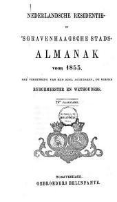 Nederlandsche residentie- en 's Gravenhaagsche stads-almanak voor ....: Volume 8
