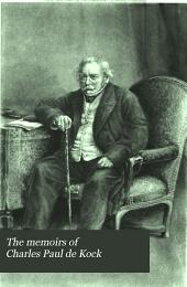 The memoirs of Charles Paul de Kock