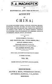 An Historical and Descriptive Account of China: Its Ancient and Modern History, Language, Literature, Religion, Government, Industry, Manners, and Social State ...