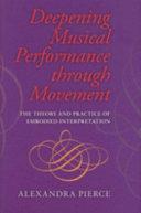 Deepening Musical Performance Through Movement