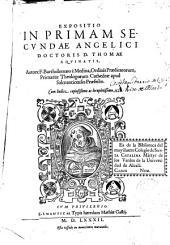 Expositio in primam secundae ... D. Thomae Aquinatis