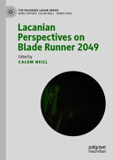 Lacanian Perspectives on Blade Runner 2049