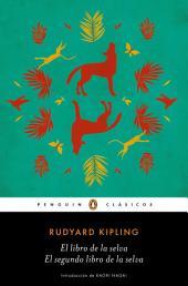 El libro de la selva / El segundo libro de la selva (Los mejores clásicos)