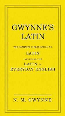Gwynne s Latin