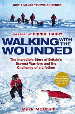 Walking With The Wounded PDF