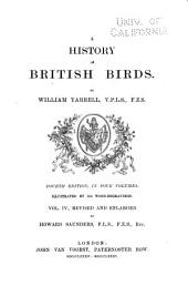 A History of British Birds: Volume 4