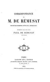 Correspondance de M. de Rémusat pendant les premières années de la restauration: Volume2