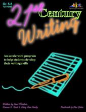 21st Century Writing: An accelerated program to help students develop their writing skills