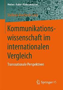 Kommunikationswissenschaft im internationalen Vergleich PDF