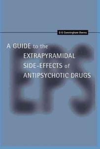 A Guide to the Extrapyramidal Side Effects of Antipsychotic Drugs PDF