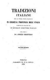 Tradizioni Italiane per la prima volta raccolte in ciascuna provincia dell'Italia e mandate alla luce per cura di rinomati scrittori italiani opera diretta da Angelo Brofferio: Volume 4