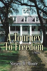 A Journey To Freedom Book PDF