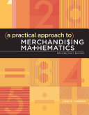 A Practical Approach to Merchandising Mathematics Revised First Edition Book