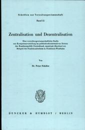 Zentralisation und Dezentralisation