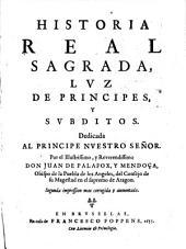 Historia real sagrada, luz de principes y subditos