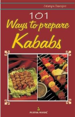 101 Ways to Prepare Kababs PDF
