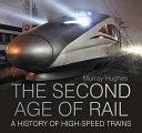 The Second Age of RailThe Second Age of Rail