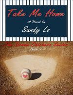 Take Me Home (Dream Catchers Series, #4)