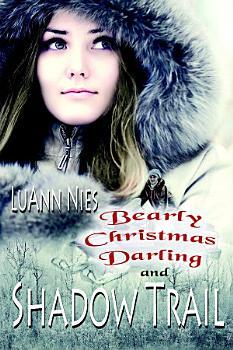 Shadow Trail   Bearly Christmas Darling PDF