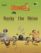 Chhota Bheem Vol. 15: ROCKY THE RHINO