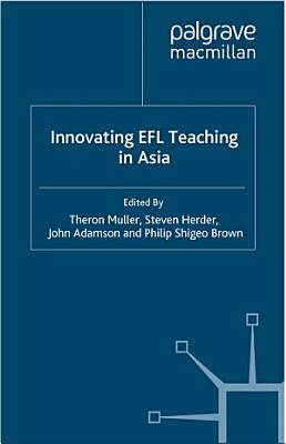 Innovating EFL Teaching in Asia
