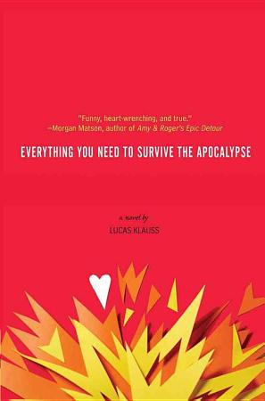 Everything You Need to Survive the Apocalypse PDF