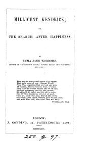 Millicent Kendrick; or, The search after happiness