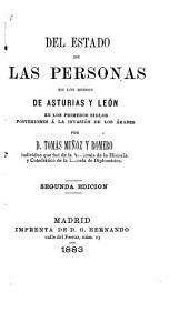Del estado de las personas en los reinos de Asturias y León en los primeros siglos posteriores á la invasión de los árabes
