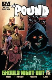 The Pound: Ghoul's Night Out #1