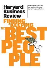 Harvard Business Review on Finding   Keeping the Best People PDF