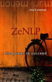 ZeNLP: The Power to Succeed