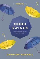 Mood Swings The Mindful Way Book PDF