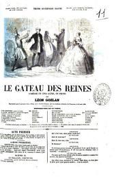 Le gateau des reines comédie en cinq actes, en prose par Léon Gozlan