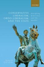 Conservative Liberalism  Ordo Liberalism  and the State PDF