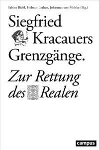 Siegfried Kracauers Grenzg  nge PDF