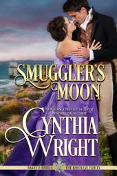 Smuggler's Moon: Rakes & Rebels: The Raveneau Family, Book 2