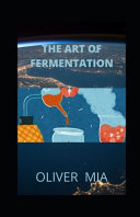 The Art of Fermentation Book