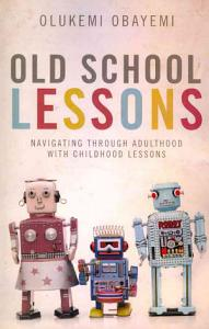 Old School Lessons Book
