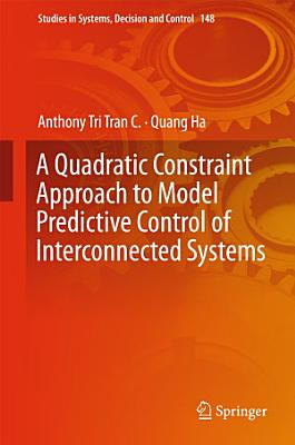 A Quadratic Constraint Approach to Model Predictive Control of Interconnected Systems PDF